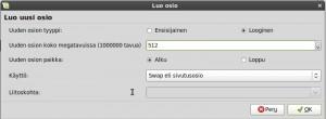 """Valitaan Käyttö: Swap eli sivutusosio, sovellus tekee siitä väliaikaiskansion, mihin järjestelmä siirtää esimerkiksi lepotilassa käynnissä olevat tiedostot ja kun työstät isoja kuvatiedostoja. Swap on eräänlainen työmuisti (ram), sen koko kanattaa valita oman koneen kovalevyn ja työmustin mukaan. Tämän koneen kovalevy on 40Gb ja muisti 384 Mb, suositellaan kirjoittamaan """"Uuden osion kooksi"""" Mb (ram) x 1 – 2 = Swap. Swap sijoitetaan (/) juurikansion ja (home) kotikansion väliin jolloin kovalevyn lukijan ei tarvitse liikkua pitkiä matkoja kovalevyn yli."""